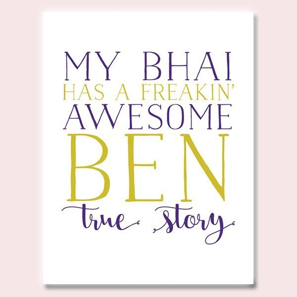 My Bhai Has An Awesome Ben Rakhi Card