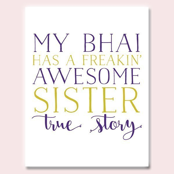 My Bhai Has An Awesome Sister Rakhi Card