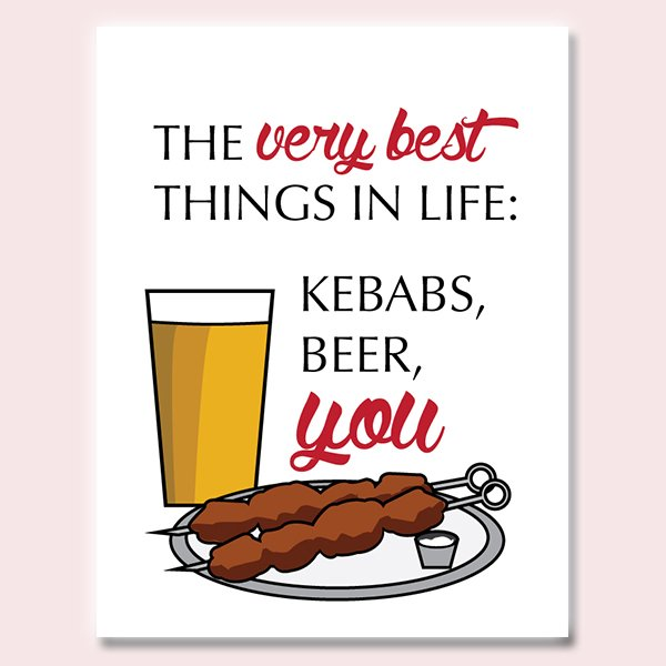 Best Things In Life Beer Kebabs You Love Card