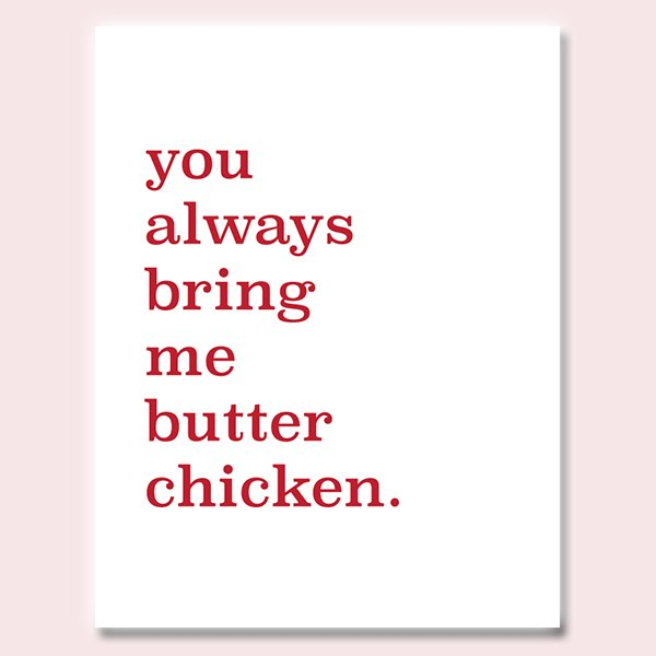 Bring Me Butter Chicken Love Card