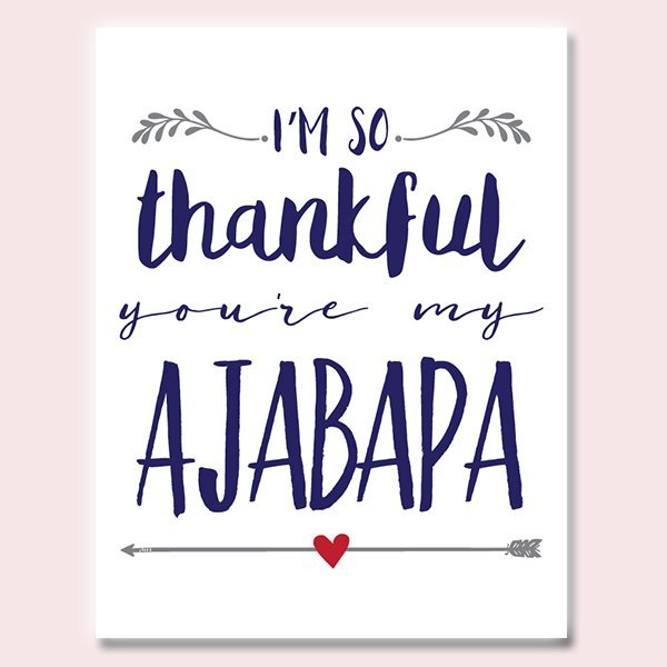 Thankful You're My Ajabapa Father's Day Card