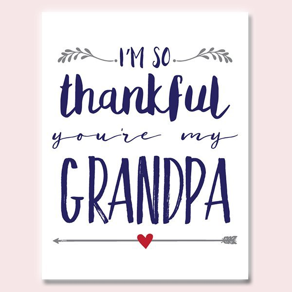 Thankful You're My Grandpa Father's Day Card