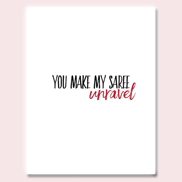 Unravel Saree Valentine's Day Card