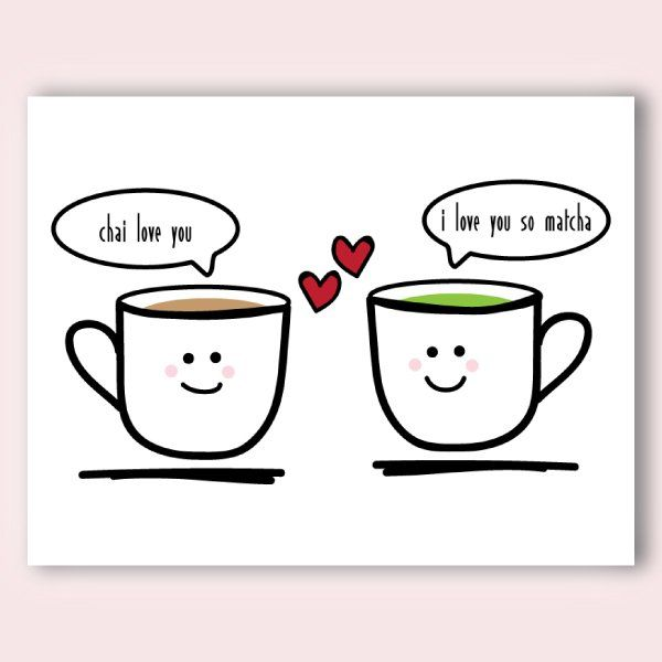 Chai Love You Matcha Valentine's Day Love Card