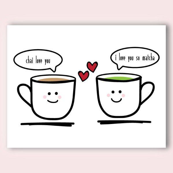 Chai Love You Matcha Valentine's Day Love Card