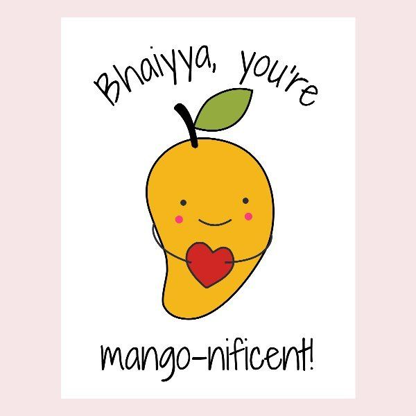 Mango-nificent Bhaiyya Rakhi Card