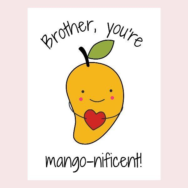Mango Food Pun Card for Brother