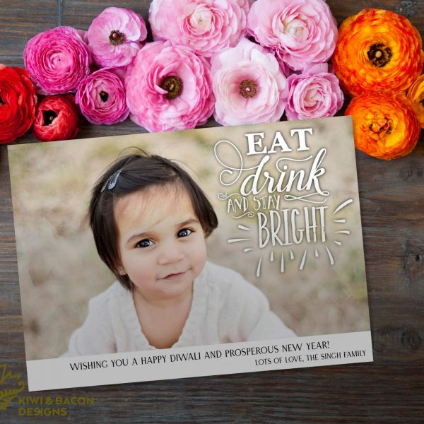 Diwali Photo Card - Eat Drink & Stay Bright - Personalized DIY